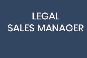 Legal Sales Manager job Vacancy Sign